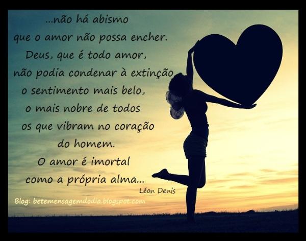 O amor é imortal