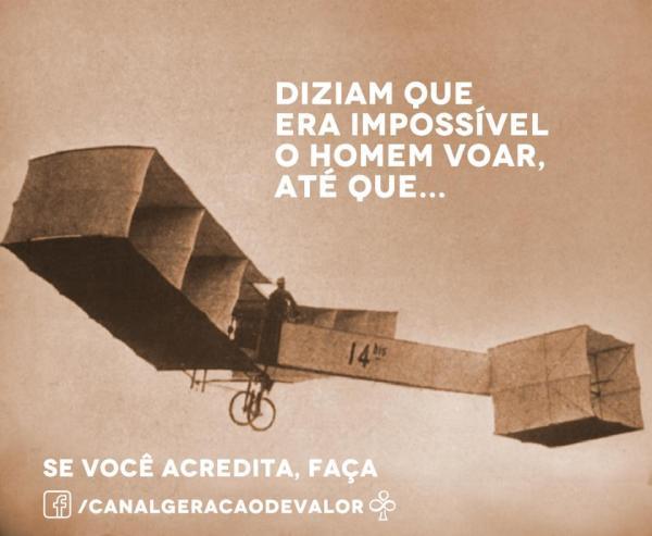 Se você acredita, você pode!
