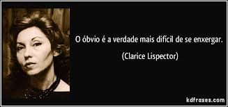 obvio - Clarice lispector